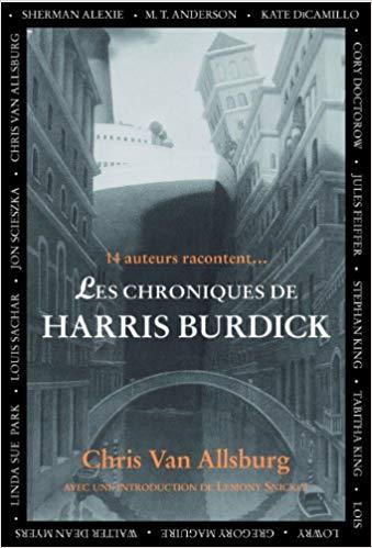 Chroniques 2020  Les chroniques de Harris Burdick de Chris Van Allsburg etc…