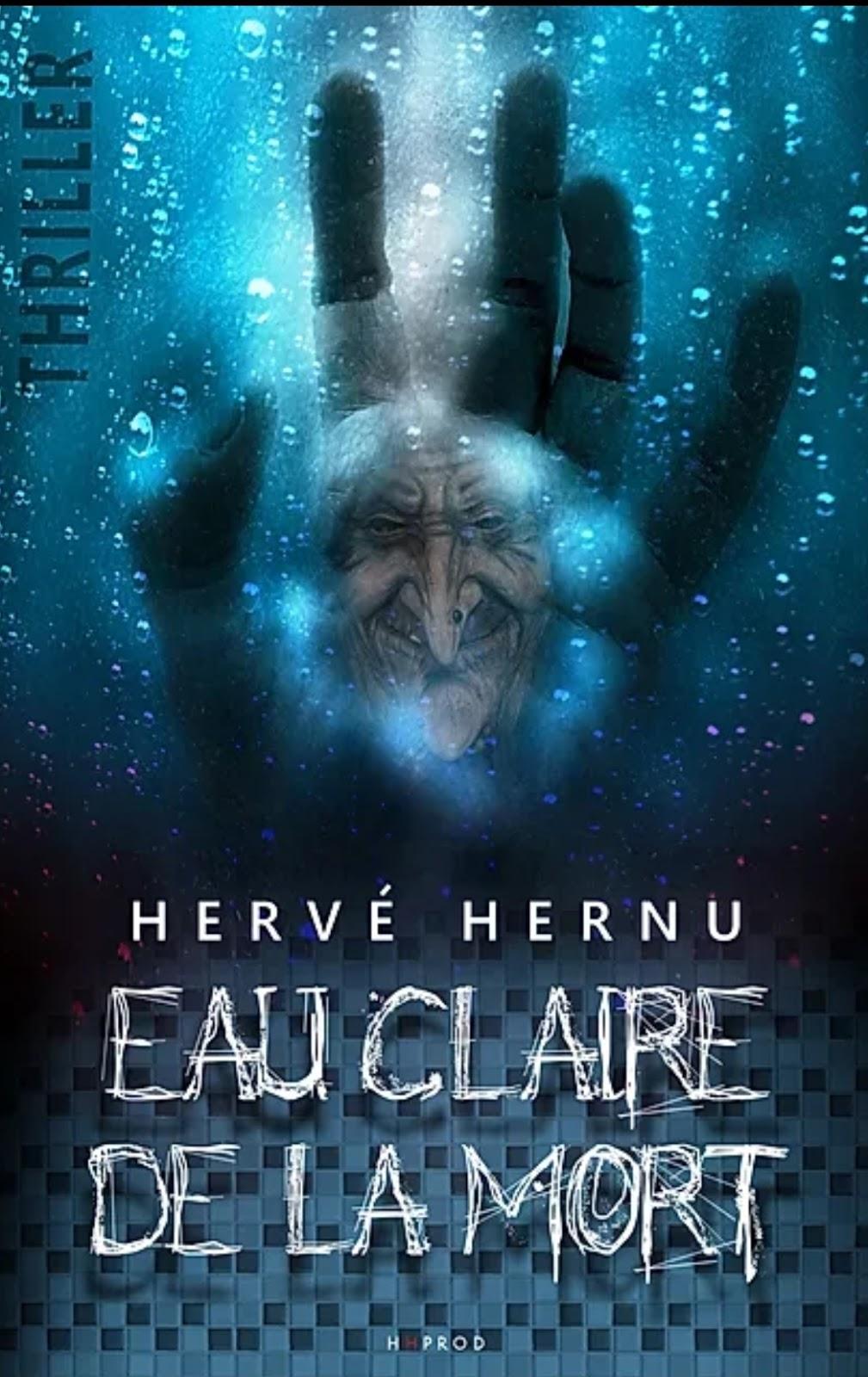 Chroniques 2020  Eau claire de la mort de Hervé Hernu