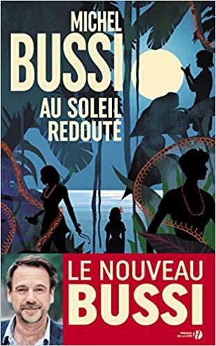 Read more about the article Chroniques 2020  Au Soleil Redouté de Michel Bussi