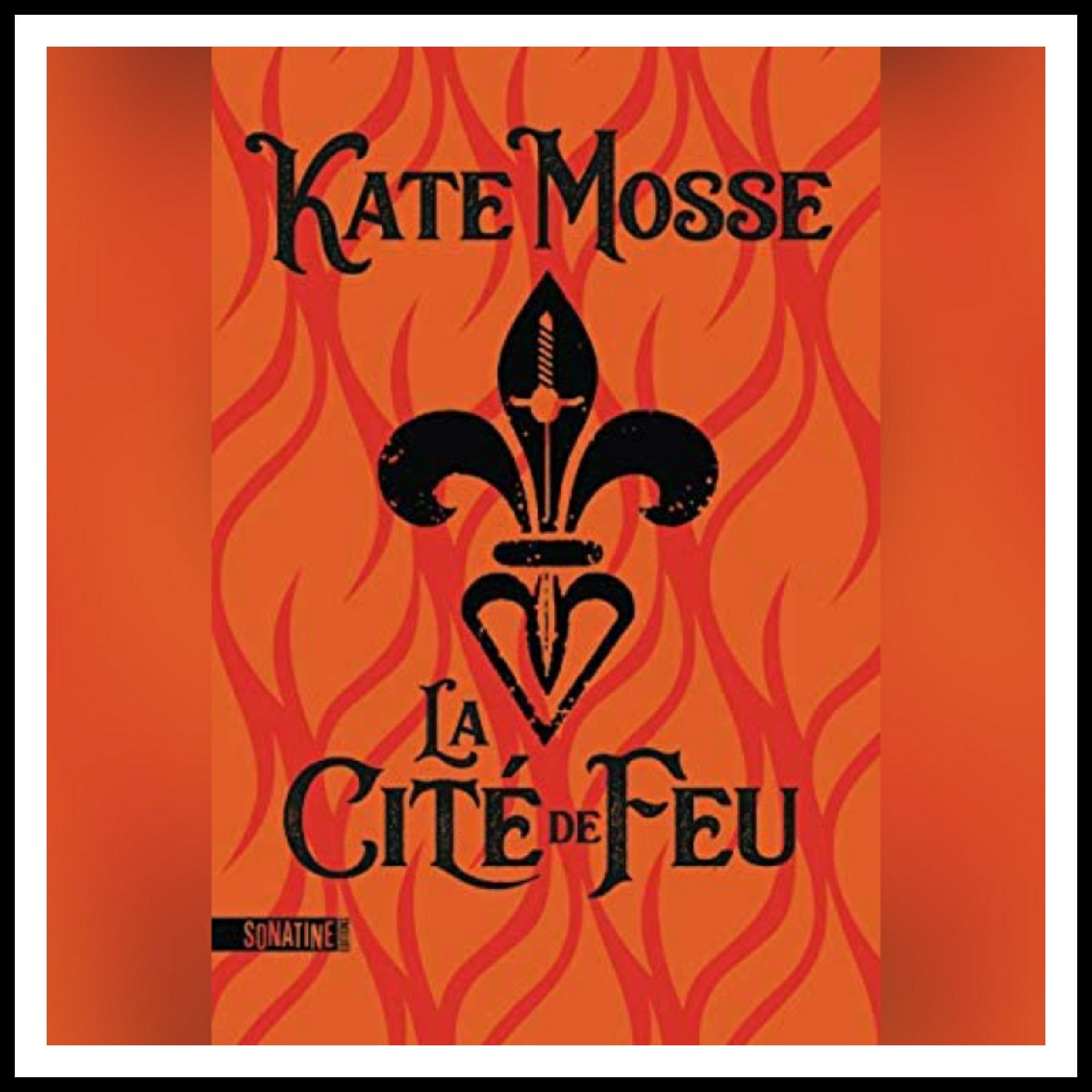 Read more about the article Chroniques 2020 \ La Cité de Feu de Kate Mosse