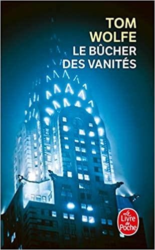 Read more about the article Chroniques 2020  Le bûcher des vanités de Tom Wolfe