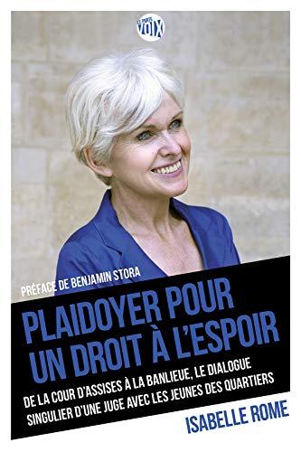 Read more about the article Chroniques 2020  Plaidoyer pour un droit à l'espoir d'Isabelle Rome