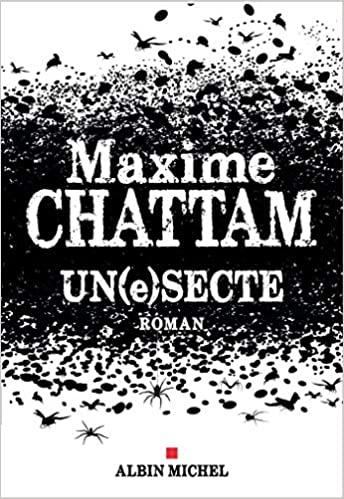 Read more about the article Chroniques 2020  Un(e)Secte de Maxime Chattam