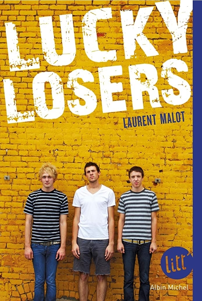 Chroniques 2020  Lucky Losers de Laurent Malot