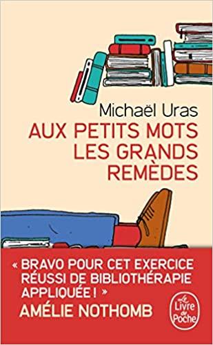 Read more about the article Chroniques 2020  Aux petits mots les grands remèdes de Michaël Uras