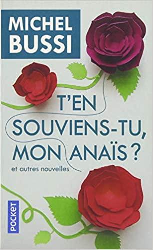 Read more about the article Chroniques 2020  T'en souviens-tu, mon Anaïs ? et autres nouvelles de Michel Bussi