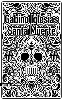 Read more about the article Chroniques 2020  Santa Muerte de Gabino Iglesias
