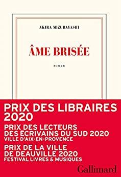 Read more about the article Chroniques 2020  Âme brisée de Akira Mizubayashi