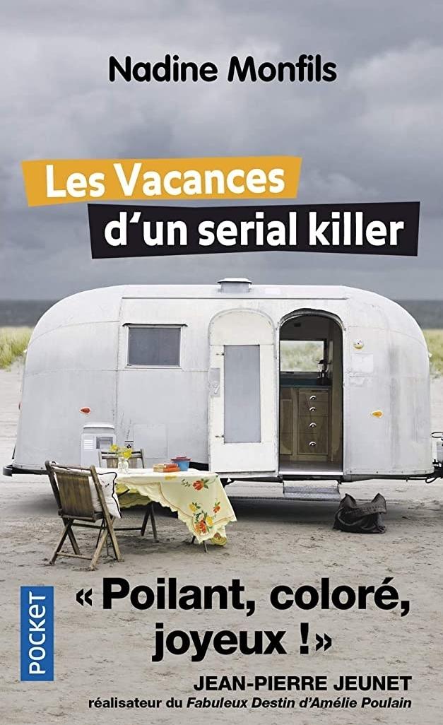 Chroniques 2020  Les Vacances d'un sérial killer