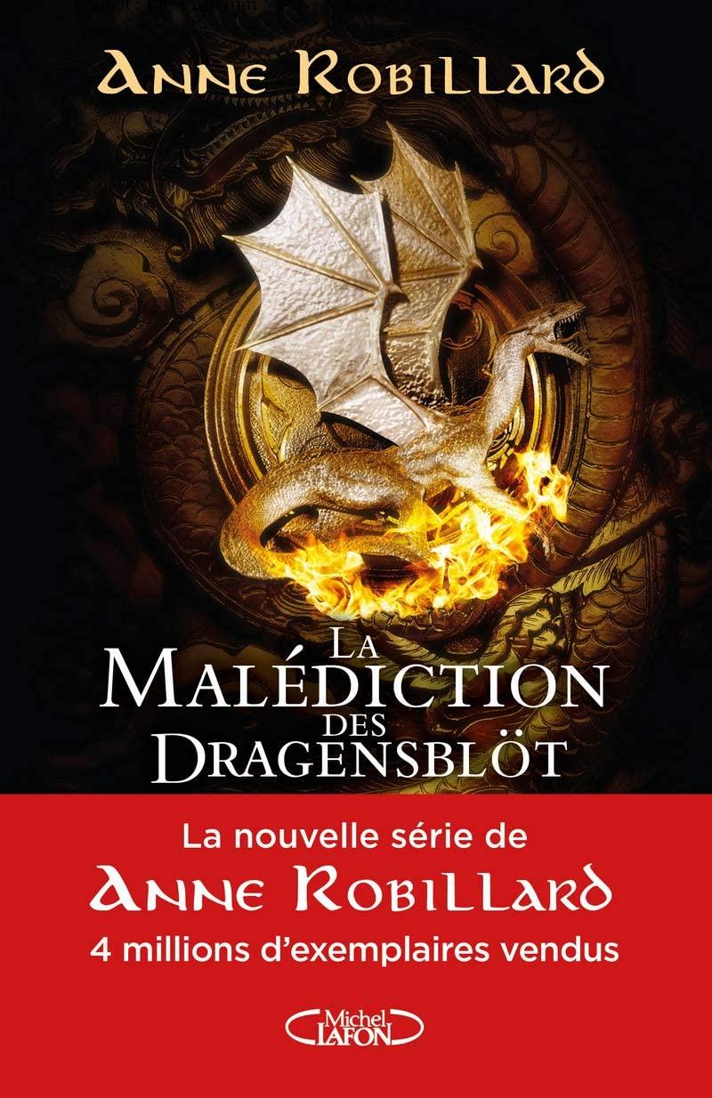 Chroniques 2020  La Malédiction des Dragensblöt, Tome 1 – Le Château d'Anne Robillard