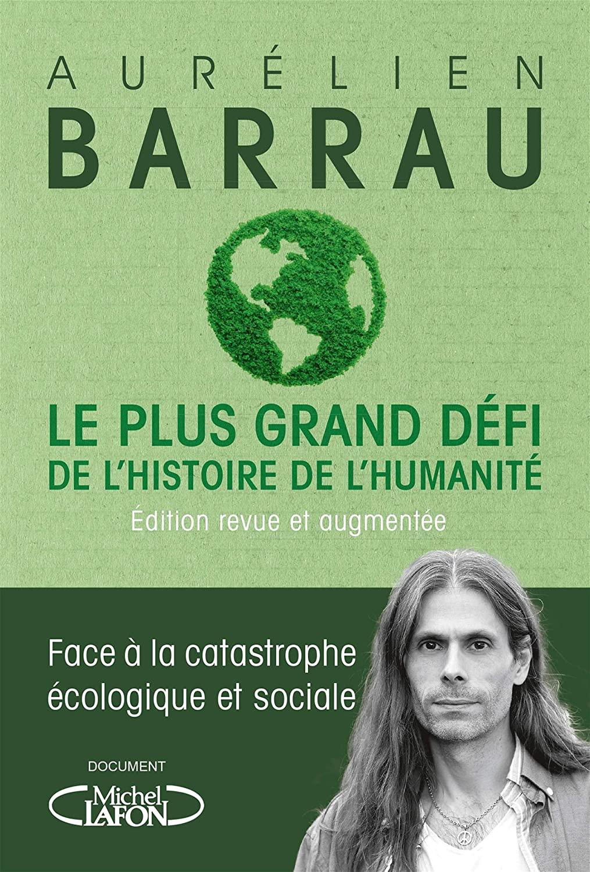 Read more about the article Chroniques 2020  Le plus grand défi de l'histoire de l'humanité d'Aurélien Barrau