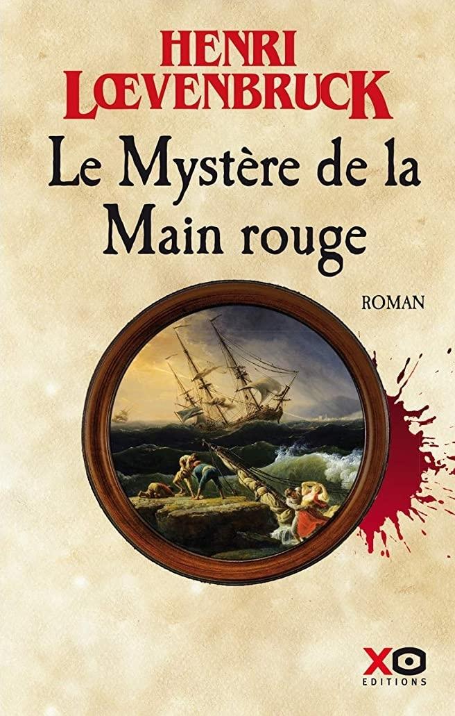 Read more about the article Chroniques 2020  Le Mystère de la Main Rouge de Henri Lœvenbruck