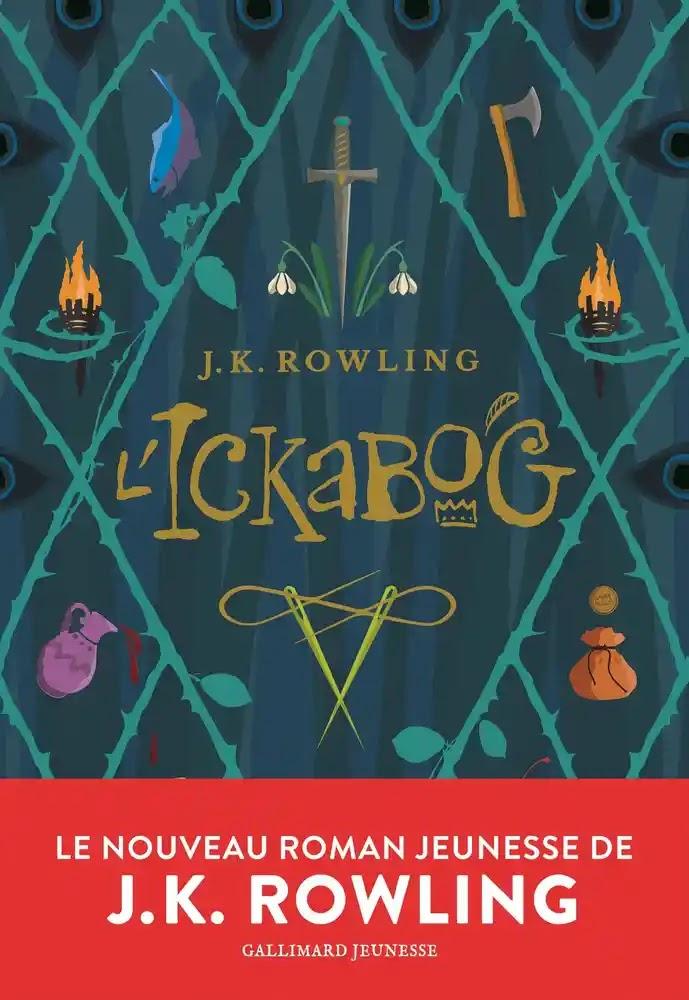 Chroniques 2021  L'Ickabog de J.K. Rowling