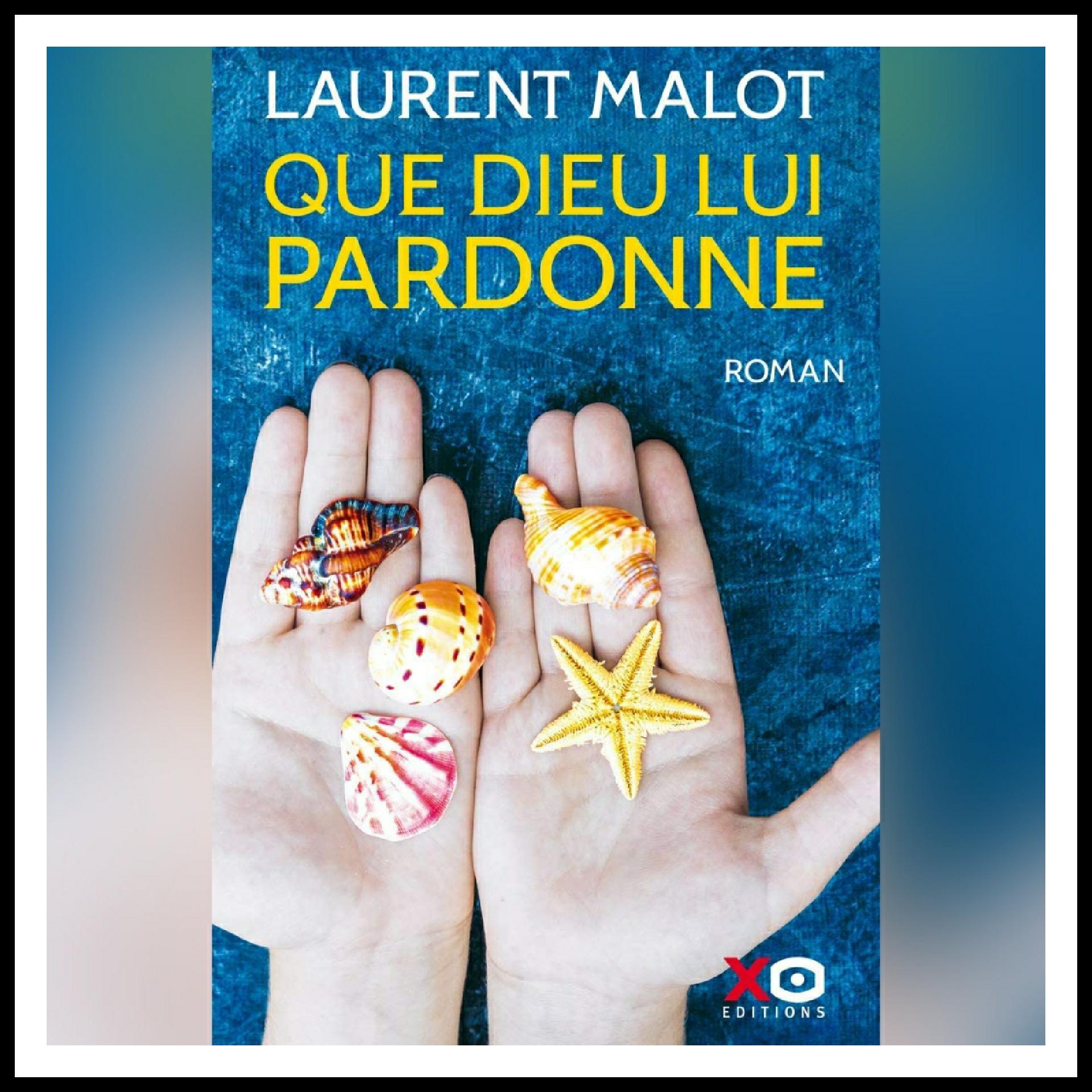 Read more about the article Chroniques 2021 \ Que Dieu lui pardonne de Laurent Malot