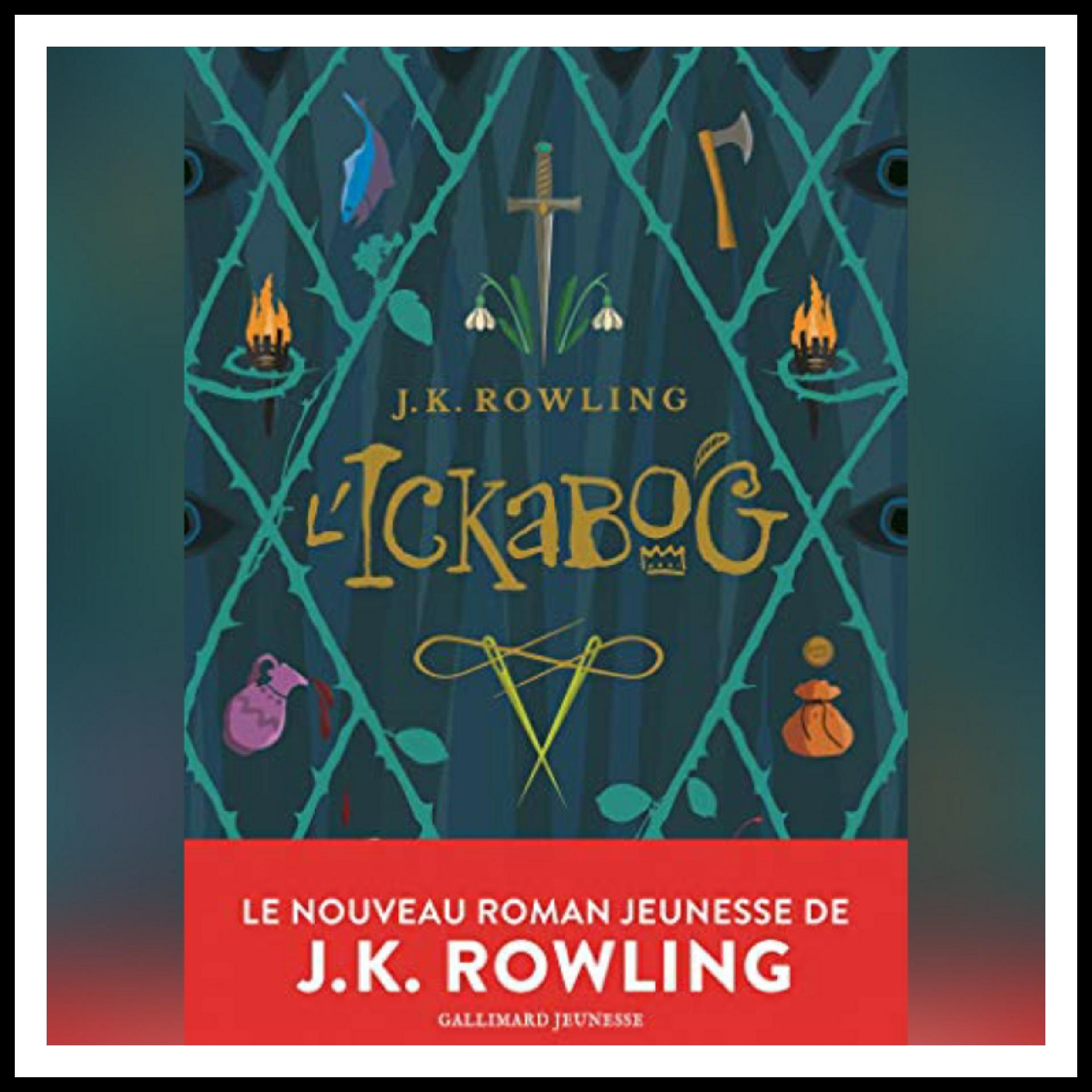 Read more about the article Chroniques 2021 \ L'Ickabog de J.K. Rowling