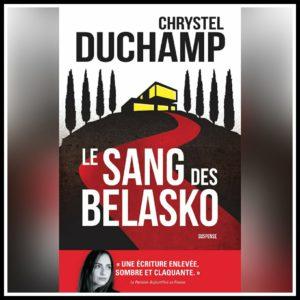 Chroniques 2021  Le sang des Belasko de Chrystel Duchamp