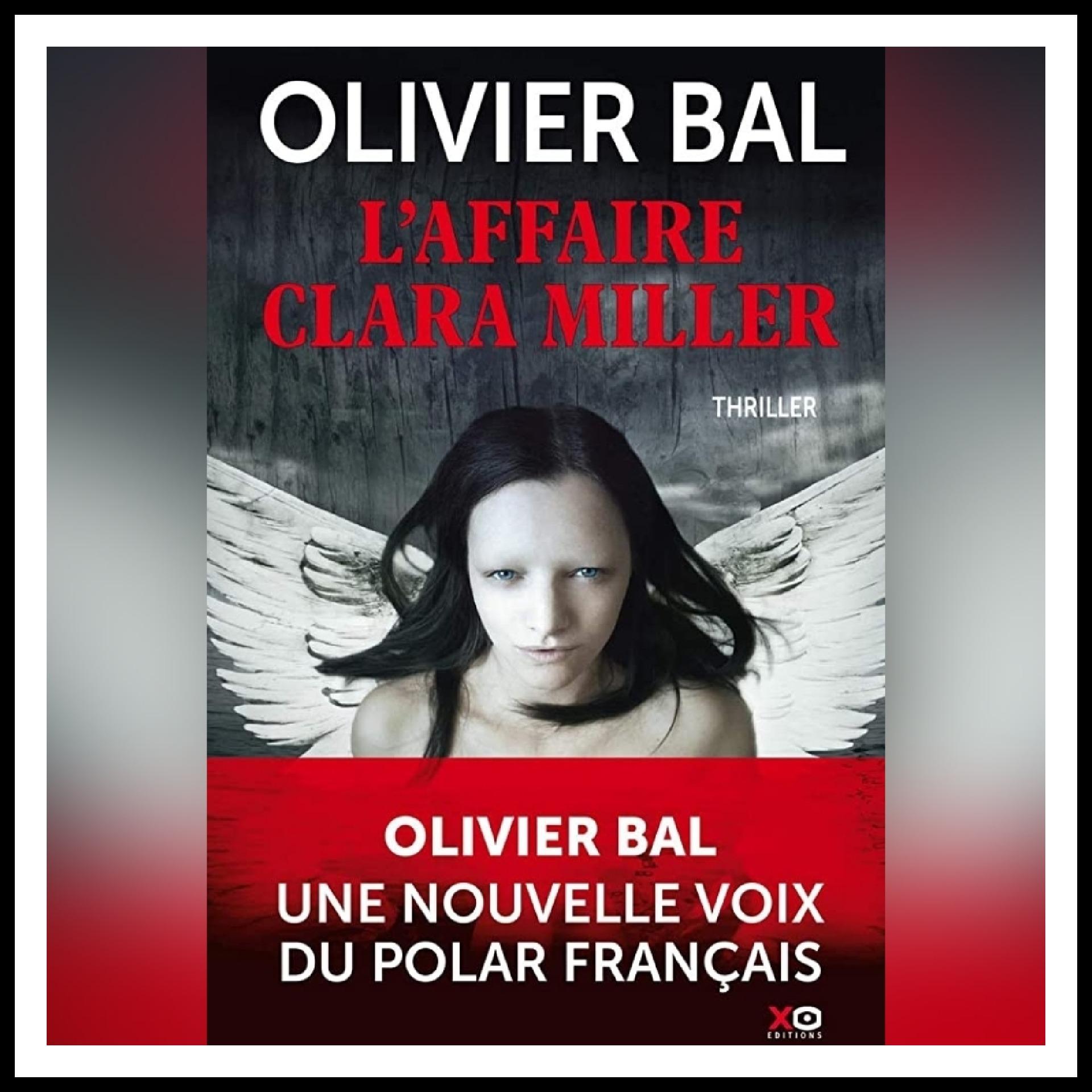 Chroniques 2020 \ L'affaire Clara Miller d'Olivier Bal