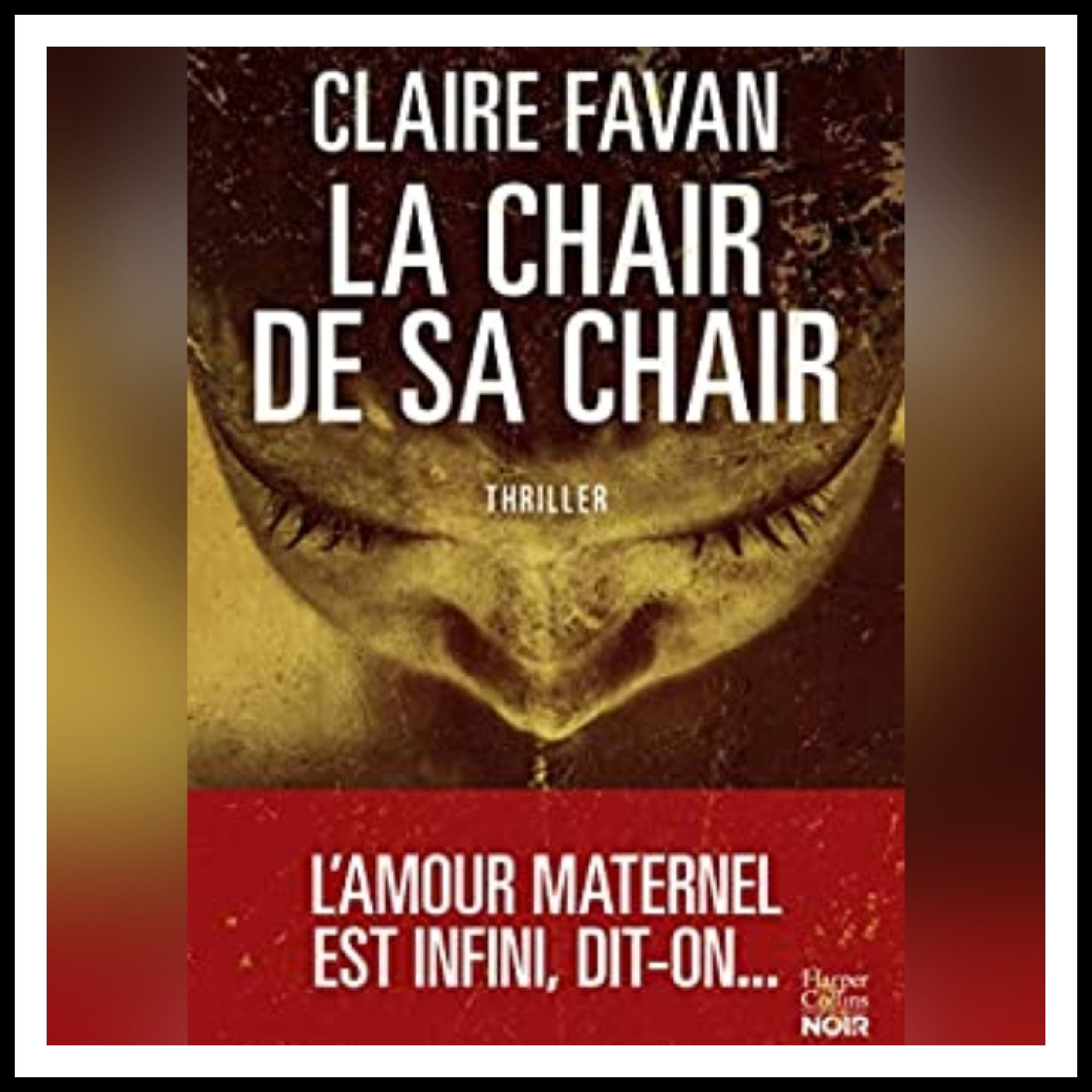 Chroniques 2021 \ La chair de sa chair de Claire Favan