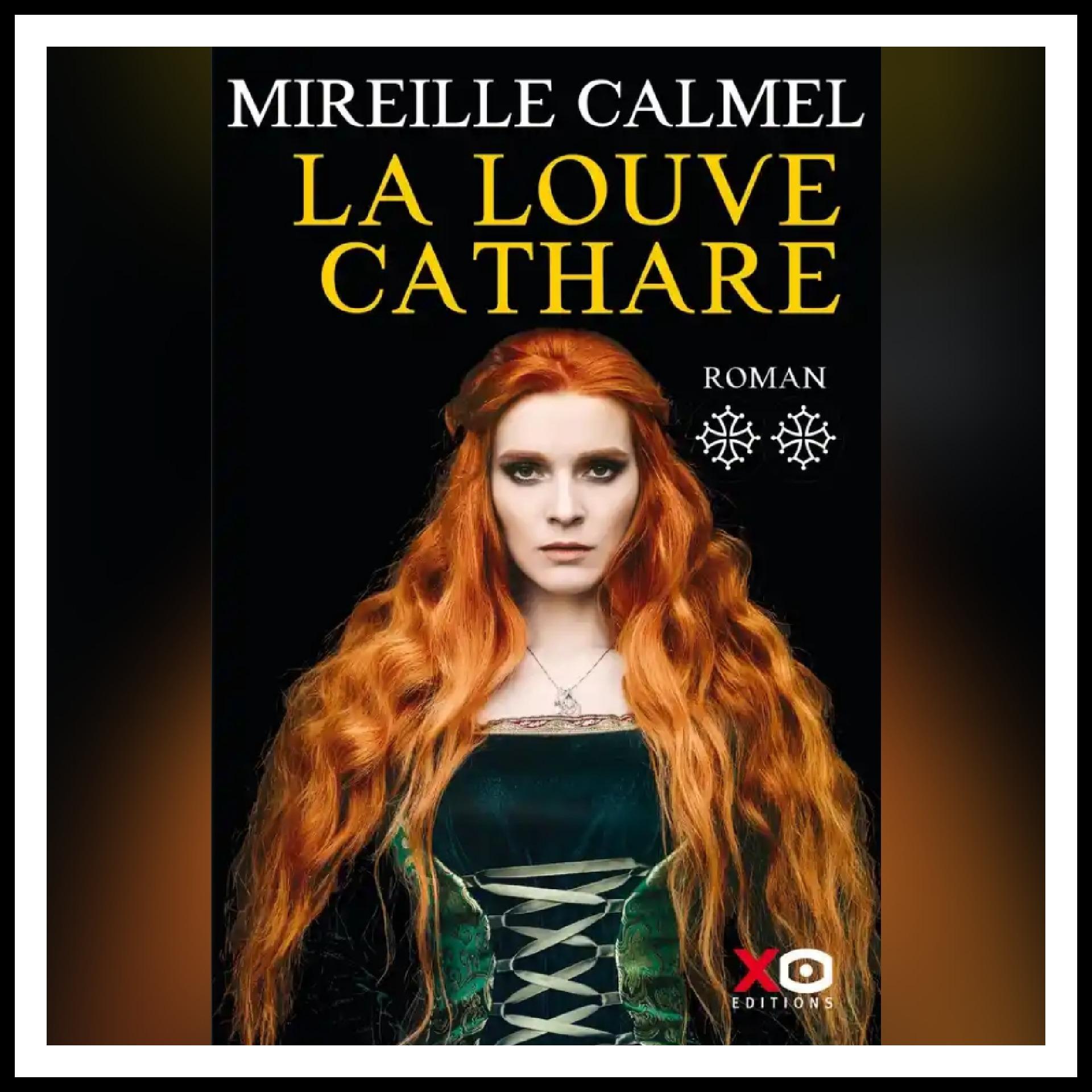 Read more about the article Chroniques 2021 \ La Louve cathare – Tome 2 de Mireille Calmel