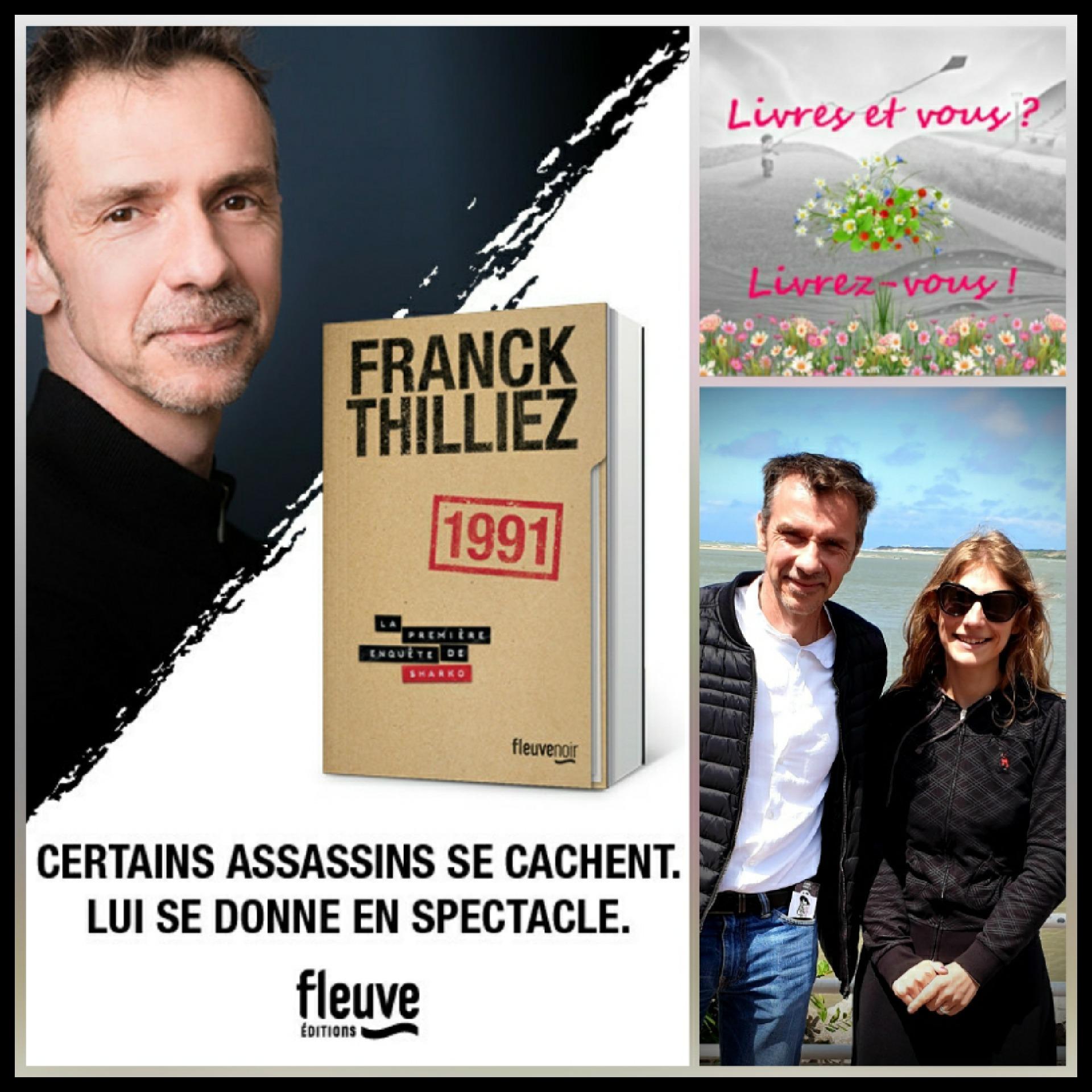 Livres et vous ? Livrez-vous… Avec Franck Thilliez !