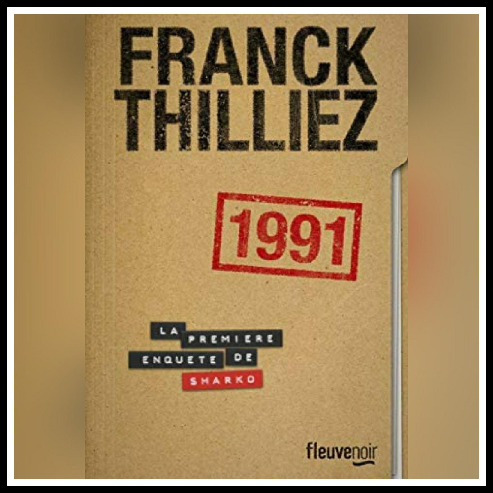 Chroniques 2021 \ 1991 de Franck Thilliez