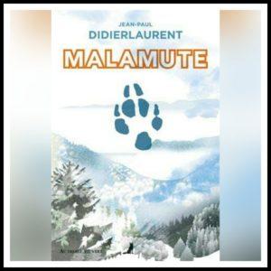 Read more about the article Chroniques 2021  Malamute de Jean-Paul Didierlaurent