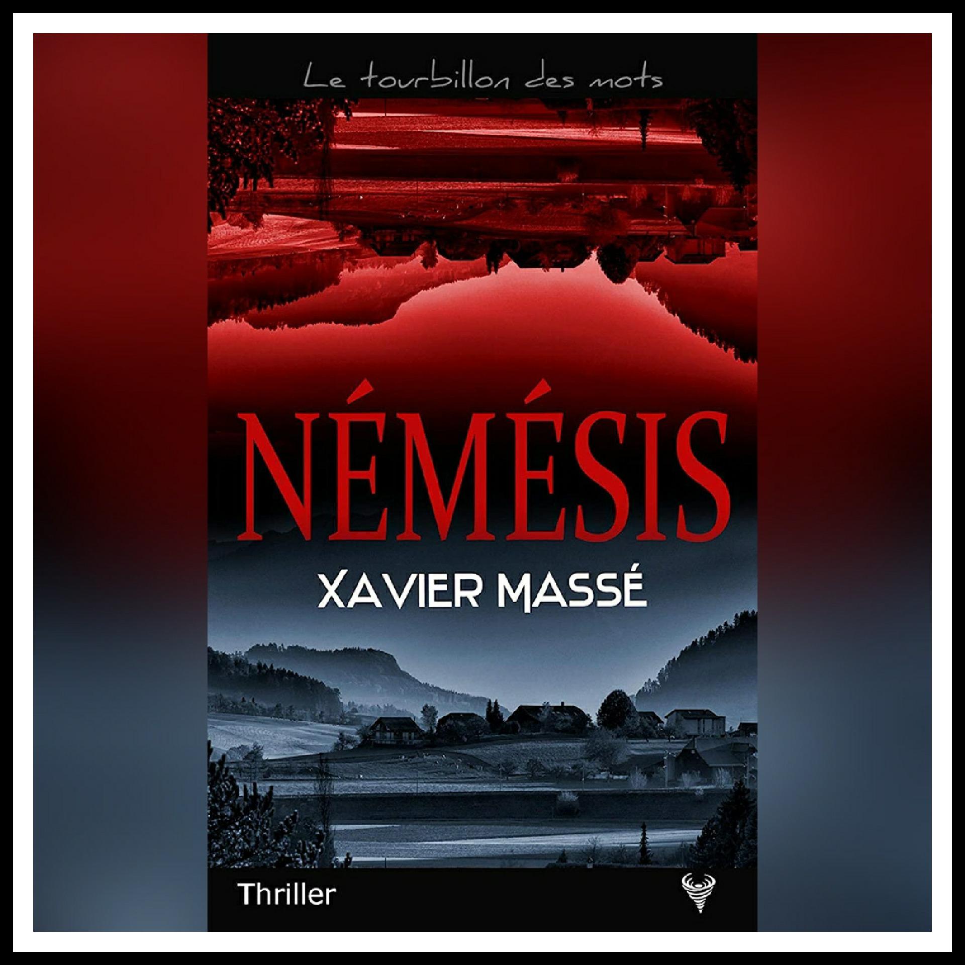 Read more about the article Chroniques 2021 \ Némésis de Xavier Massé