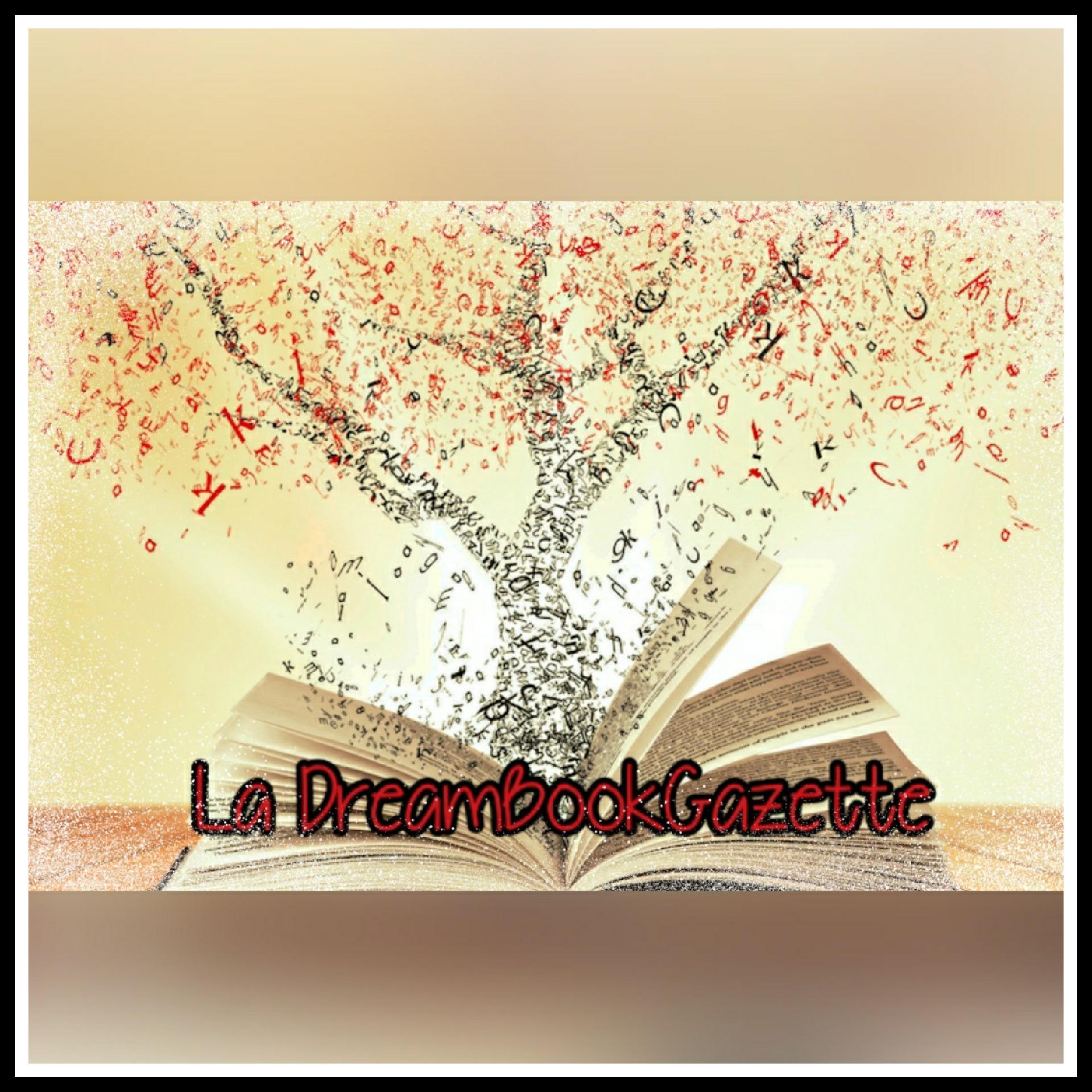 Read more about the article La DreamBookGazette – Le numéro 1 est en ligne !